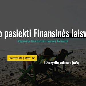 kaip pasiekti finansinę nepriklausomybę)