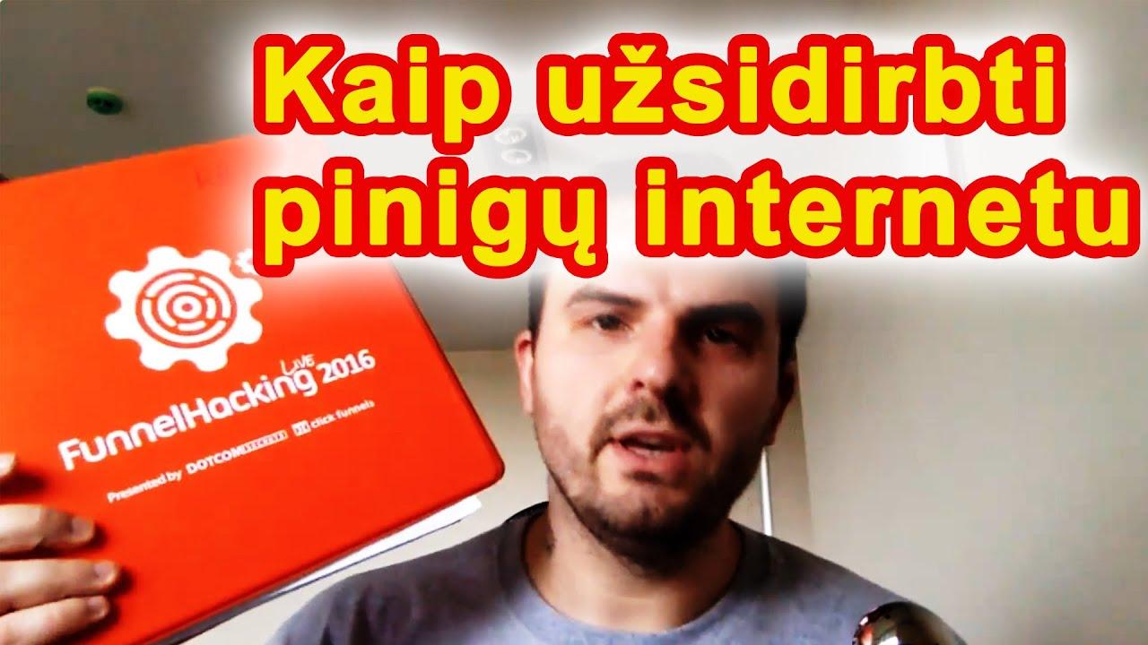 kur užsidirbti pinigų per internetą)